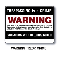"Construction Trespass Sign 18""x24""  Warn/Tres C"
