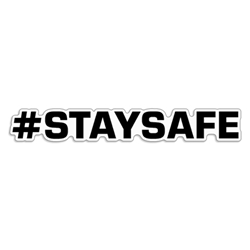 "Hashtag ""Stay Safe"" Decal #STAYSAFE stay safe, hashtag, quarantine, chill, corona virus decals, covid-19, virus, please wash, sticker"