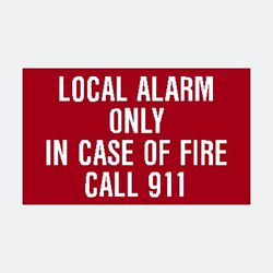 Local Alarm only in case of fire call 911