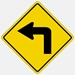 Left Turn Sign W1-1L  Yellow Warning Sign