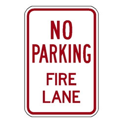 No Parking Fire Lane - 12x18 Alum Sign EG reflective