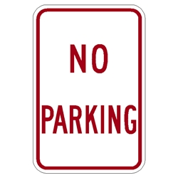 No Parking Sign 18x12 Aluminum