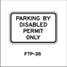 "Florida Parking By Disabled Permit Only FTP21-06-12 Plaque 12x18""  - FTP 21-06-12"""