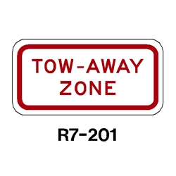 Tow Away Zone sign R7-201