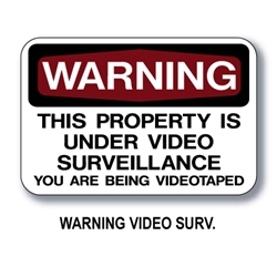 Warning Video Surveillance Sign 12x18